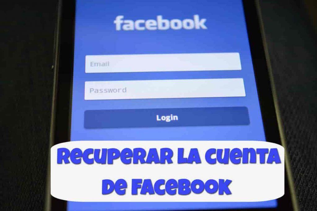 Cómo recuperar mi cuenta de Facebook de forma segura