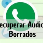 Cómo recuperar audios borrados en un móvil Android o Iphone
