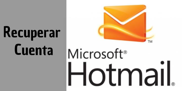 Cómo recuperar una cuenta de hotmail eliminada o antigua
